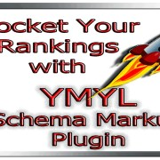 YMYL Schema Markup Plugin | Rocket Your Rankings | SEO | YMYL Themes