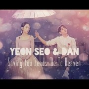 Yeon Seo and Dan MV | Your Guardian Angel