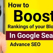 How To Boost Rankings Of Your Blog Posts In Google Search | Advance SEO | Link Building