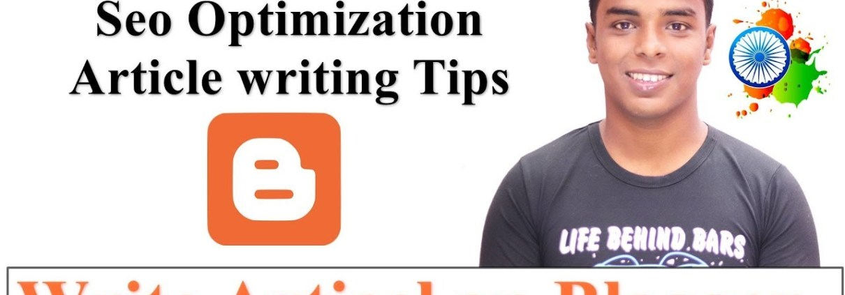 How to Write an Article On Blogger - Seo optimization Article writing Tips