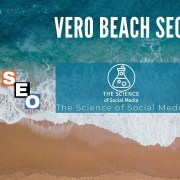 SEO in Vero Beach | The Science of Social Media | Local SEO Tips