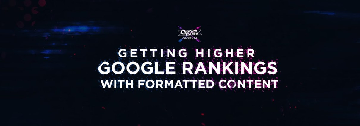Getting Higher Google Rankings With Formatted Content | OnPage SEO Tactics in 2017