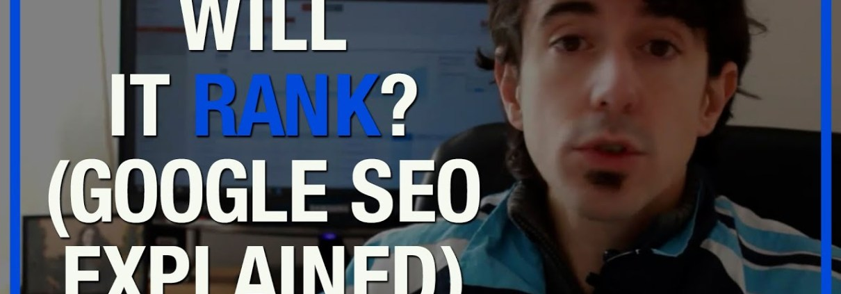 How to Know if Your Website Is Going to Rank on Google? - Hernan Vazquez