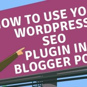 How to use Yoast WordPress SEO plugin in Blogger blog post simple trick in Hindi 2018