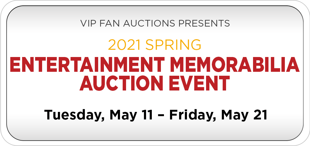 2021 Spring Entertainment Memorabilia Auction Event
