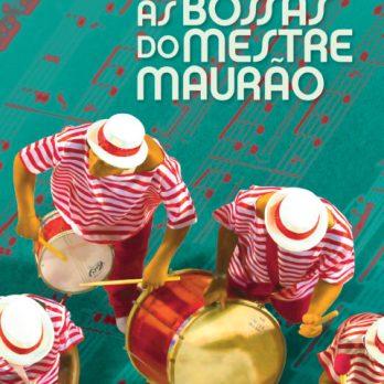 Bossas of Mestre Maurão – Gabriel Lopes