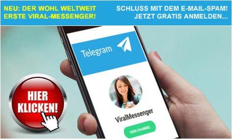 NEU: Der weltweit erste Viral Messenger