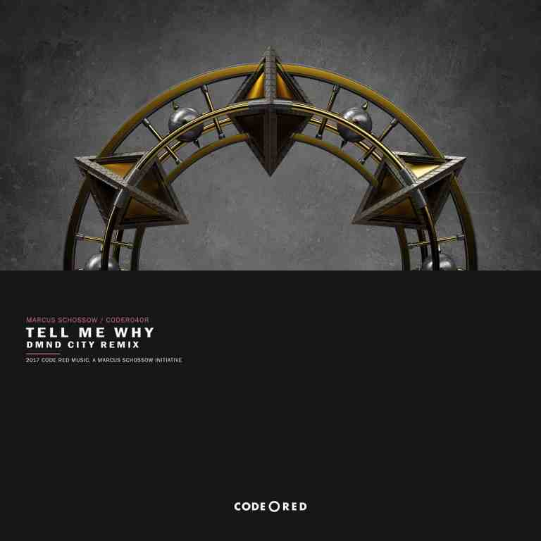 Marcus Schössow - Tell Me Why (DMND City Remix)