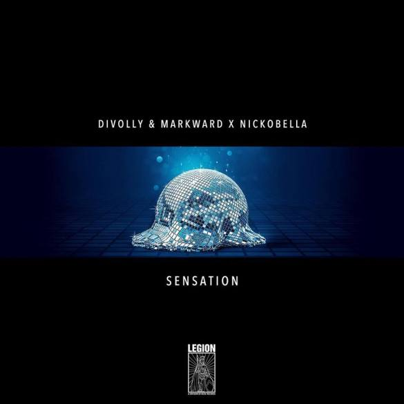"Legion starts with ""Sensation"" by Divolly & Markward x Nickobella"