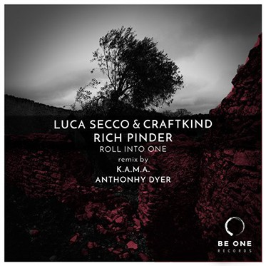 Luca Secco & Craftkind, Rich Pinder - Roll Into One (Be One Records)