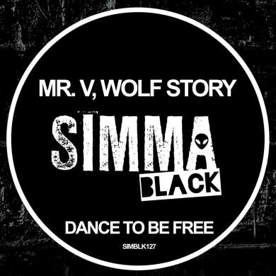 Mr. V & Wolf Story - Dance to Be Free EP