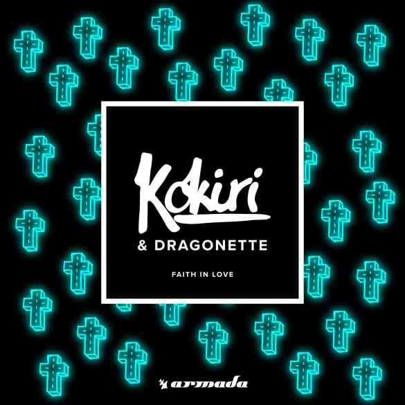 Kokiri & Dragonette - Faith In Love