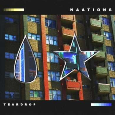NAATIONS - Teardrop EP