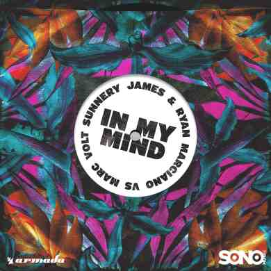 Sunnery James & Ryan Marciano vs Marc Volt – In My Mind