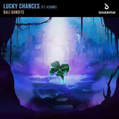Lucky Chances (feat. KSHMR)