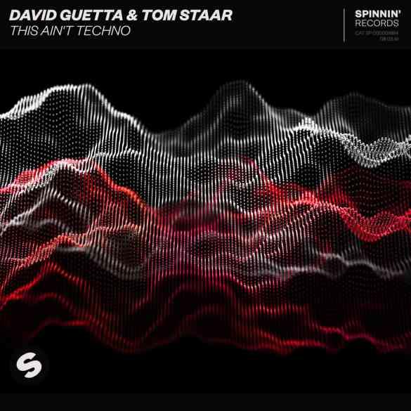 David Guetta & Tom Staar -This Aint Techno