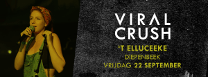 Viral Crush live at 't elluceeke Diepenbeek september 22 2017