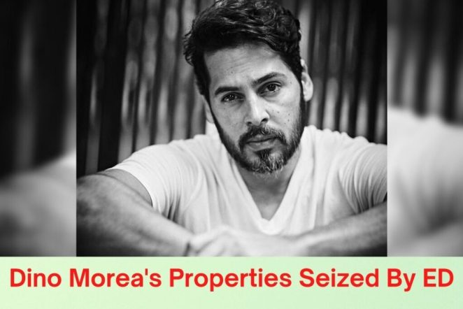 Dino Morea's Properties Seized By ED in Sterling-Biotech Bank Fraud Case