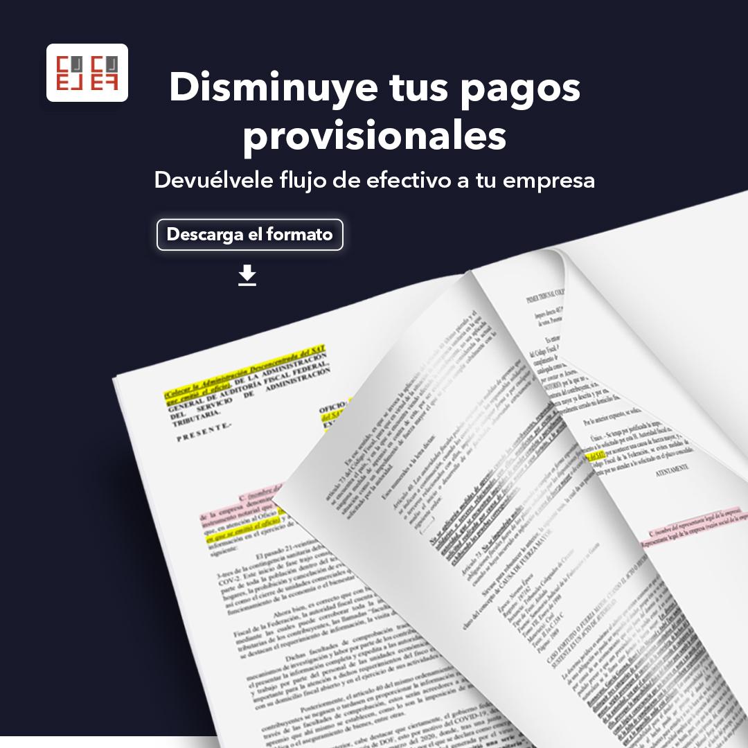 Anuncio descarga de formato Disminuye tus pagos provisionales