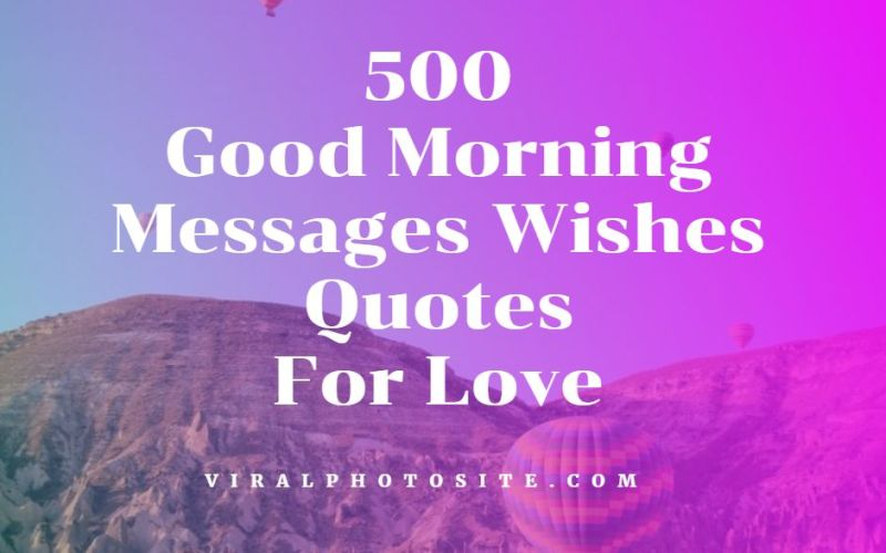 Good Morning Messages Quotes Wishes