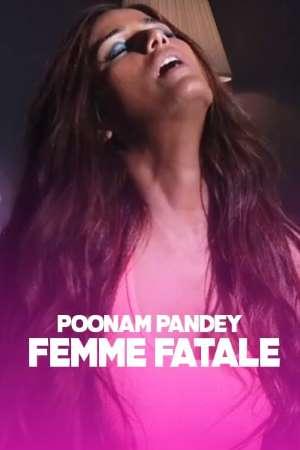 Femme-Fatale-2020-Poonam-Pandey-App-Video