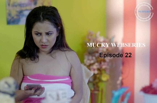 ? Mucky (2020) Fliz Movies Adult Series || Season 01 EP-22 ||
