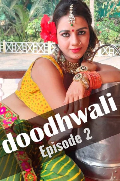 doodhwali-2020-hothit-movies-season01-ep02