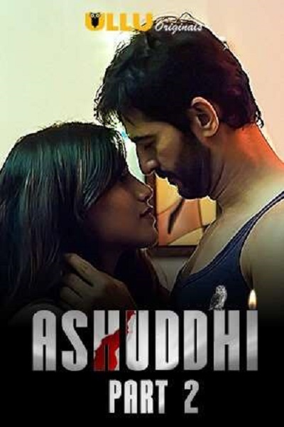 ashuddhi-part-2-2020-ullu-originals-complete-series