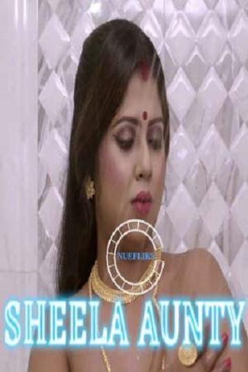 Sheela Aunty (2020) SE01 Indian Hot Aunty Nuefliks