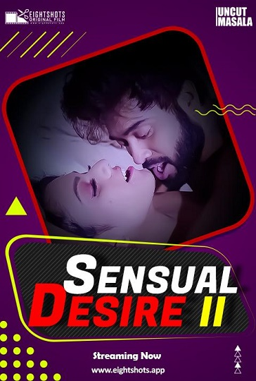 sensual-desire-2-2021-hindi-eightshots-short-xxx-video