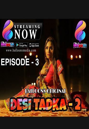 Desi Tadka 2 (2020) Sexy Hotty Balloons Originals