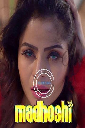 Madhoshi (2021) Sexy Gehana Vasisth's NueFliks Feature Film