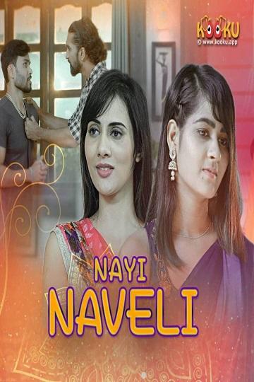 Nayi Naveli (2021) Complete EP01-02 Sexy Hottest Kooku Series