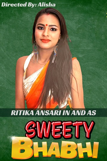 Sweety Bhabhi (2021) HotHit Movies Uncut Video Full HD