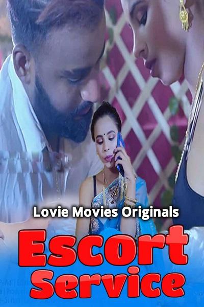 Escort Service 2021 Uncut S01 Lovemovies Series