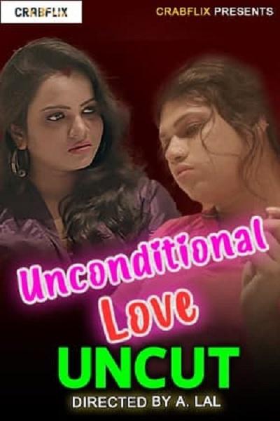 Unconditional Love (Uncut) Crabflix video