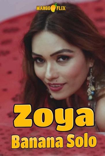 Zoya Banana Solo (2021) Sexy MangoFlix Exclusive Solo