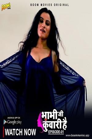 Bhabhi Ji Kuwari Hai (2021) Boom Movies Series
