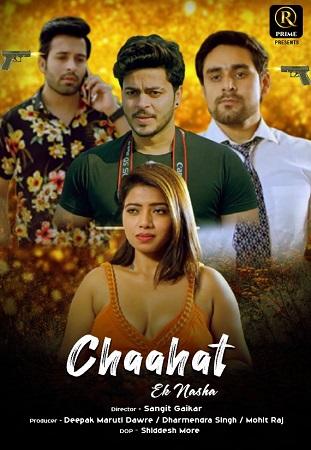 Chaahat Ek Nasha S01 RedPrime Series (2021)