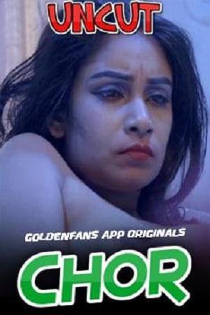 Chor Uncut Part 02 (2021) Golden Fans Exclusive