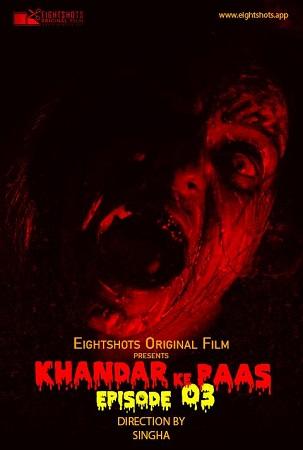 Khandar Ke Paas EP03 S01 Eightshots Sexy Horror Series