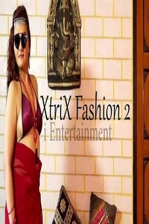 XtriX Fashion 2 (2021) iEntertainment Sexy Nude Fashion Show