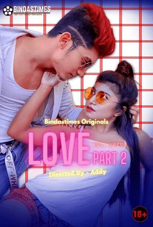 BindasTimes Love Part 2 (2021) Sexy Bebo Uncut Short Film