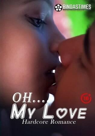 [BindasTimes] Oh My Love (2021) Sexy Uncut Short Film