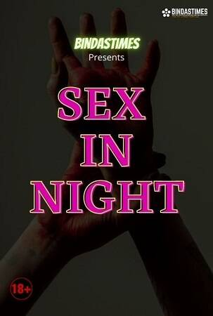 Sex in Night Bindastimes Uncut Video 2021 HD Free