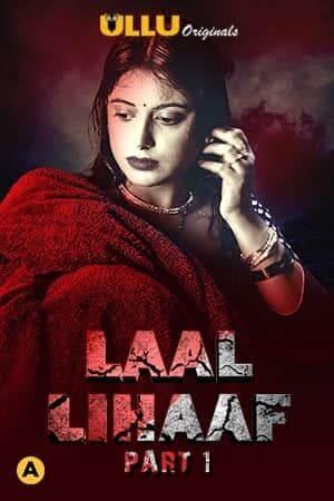 UllU Laal Lihaaf Part 1 Complete (2021) Web Series