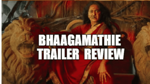 Bhaagamathie Trailer Review