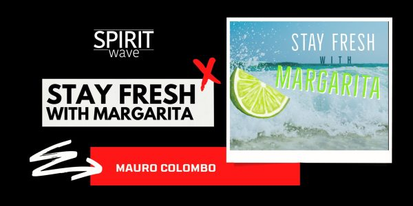 STAY FRES WITH MARGARITA