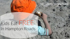 Kids Eat Free in Hampton Roads