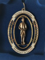 "The fifth in the series of ornaments for 2016 was a commemorative tribute to Thomas Jefferson, ""Architect of Liberty""."